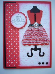 Stampin Up dress cutting die again!  Add a bit of frilly lace to skirt for extra dimension.