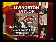 The Imperial Theatre Presents Livingston Taylor March 17, 2012 (KGordon plays VIP reception)