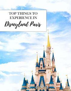 Top Things to Experience in Disneyland Paris