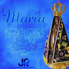 Maria| Consagrando nossa juventude a Mãe de Deus #Novena