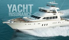 •	Protect your investment and lifestyle by ensuring you're getting the right coverage and best value out of your yacht insurance. Call the specialists at 1-800-748-0224