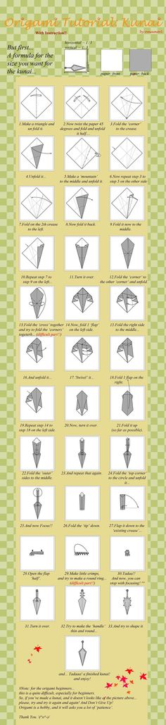 After 2 origami kunai tutorials, many people still have questions, especially about step 12, 13, 14 etc. etc. So, I decided to make a tutorial with pictures. I hope this will answer all people ques...