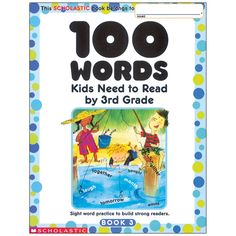 100 Words Kids Need to Read by Grade: Sight Word Practice to Build Strong Readers Scholastic Inc. 0439399319 9780439399319 Each workbook reinforces words that children need to know - and it helps them master comprehensi Sight Word Practice, Sight Words, Word Riddles, Content Words, Verb Forms, Guess The Word, Descriptive Words, Sorting Activities, 100 Words