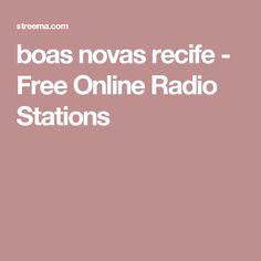 boas novas recife - Free Online Radio Stations