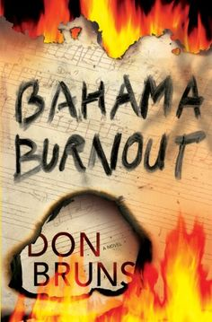 Free Kindle Book For A Limited Time : Bahama Burnout (The Mick Sever Music & Mystery Series) -