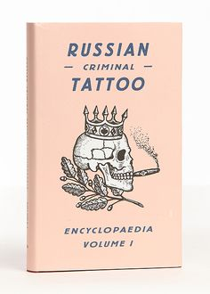Russian Criminal Tattoo Vol. 1