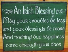 Irish Blessings Weddings Wedding Gifts gift Primitive Signs Ireland Home Decor Inspirational Religious quotes Love St. Patrick's Day Irish Blessings Weddings Wedding Gifts gift Primitive Wood Signs Plaques Celtic Great Quotes, Quotes To Live By, Me Quotes, Inspirational Quotes, Qoutes, Golf Quotes, Motivational Sayings, Quotations, St Patrick's Day