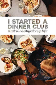 I Started a Dinner Club and It Changed My Life