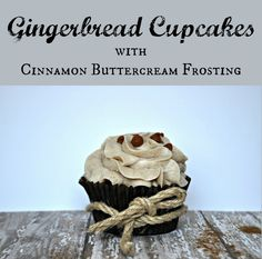 Gingerbread Cupcakes with Cinnamon Buttercream Frosting