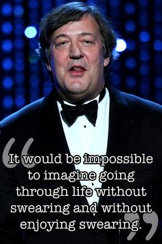 17 Of The Wisest Things Stephen Fry Has Ever Said - BuzzFeed Mobile