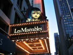 Broadway - Les Miserables. Fabulous show; another I've seen multiple times, and could see again, and again...