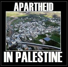 """Apartheid in Palestine . look closely, the Israeli government will put """"The Wall"""" smack down the middle of a town or village. Apartheid at work . Visit Egypt, Apartheid, Get Educated, United We Stand, Civil Society, Close To My Heart, Oppression, Middle East, Palestine"""