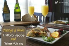 Sausage and Onion Frittata Recipe and Wine Pairing