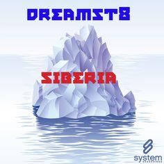 Dreamst8 - Siberia Naveen Kumar Remix  System Recordings