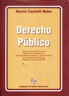 Derecho público de Horacio Cassinelli Muñoz