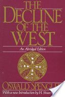 The Decline of the West  Oswald Spengler