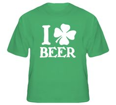 I Love Beer Clover St Patricks Patty Day 2012 Funny Cute T Shirt
