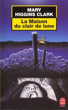 La maison du clair de lune [Moonlight becomes you] - Mary Higgins Clark