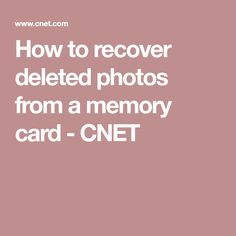 How to recover deleted photos from a memory card - CNET