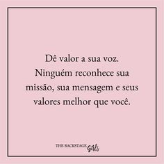 Geração de mulheres de negócios. Life Coach. Empreendedoras de sucesso. | Frases motivacionais, empreendedorismo, lei da atração, empreender, girboss | Instagram & Facebook: @thebackstagegirls Motivational Phrases, Inspirational Quotes, Girl Quotes, Me Quotes, Feelings Words, Frases Tumblr, My Mood, Life Inspiration, Inspire Me