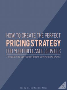 Pricing services for your freelance biz is tough, and most people don't know where to start. Here are 7 simple questions to ask yourself for every project.