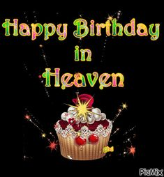 Happy Birthday Sister In Heaven, Happy Birthday Quotes For Her, Happy Birthday Gif Images, Birthday Images With Quotes, Happy Heavenly Birthday, Happy Birthday Wishes Photos, Birthday Wishes Cake, Happy Birthday Cards, Birthday Heaven
