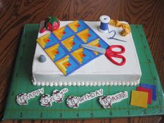 Quilting Cake — Birthday Cakes, retirement cake, or quilting party! sooo Elizabeth I kind of want this to be your next birthday cake! haha