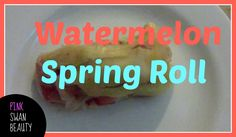Recipe of the day 󾁍video󾁍 Watermelon spring roll @pinkswanbeauty  https://www.facebook.com/396182833918332/photos/a.407617536108195.1073741828.396182833918332/515269085343039/?type=3  If you like this video please click LIKE or share it with your friends <3  #foodblogger ‪#‎healthydiet‬ ‪#‎food‬ ‪#‎dinnerideas‬ ‪#‎meatlessmonday‬ ‪ #dinnerideas ‪#‎lunchideas‬ ‪#‎lunch‬ ‪#‎vegan‬    #nocookmeal #MEALPREP #HEALTHYFOOD #HEALTHYMEALS  ‪#‎MeatFreeWeek‬ #‎RecipeoftheDay  #Watermelon…
