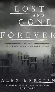 REVIEW: LOST AND GONE FOREVER by Alex Grecian - http://mwgerard.com/review-lost-and-gone-forever-by-alex-grecian/ #books #scotlandyard #putnambooks