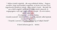 Szent Johanna Gimi Fan, My Love, Memes, Quotes, Books, Inspiration, Reading, Quotations, Biblical Inspiration