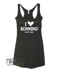 I Heart Running (when I'm Done)