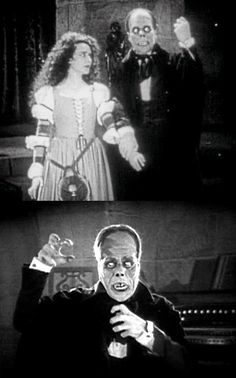 "Lon Chaney & Mary Philbin in ""The Phantom of the Opera"" (1925)  As someone once remarked, he looks like he won the bobbing-for-french fries contest at a Halloween party."