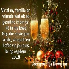 New Year Wishes, Christmas Quotes, Afrikaans, Bring It On, Motivational, New Year's Resolutions, Afrikaans Language, Christmas Wishes