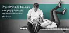 80 Poses for Photographing Couples