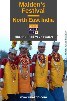What is the significance of Meghalaya's Maidens' Festival, northeast India? Slow Travel, Travel Plan, Travel Advice, World Travel Guide, Travel Guides, Backpacking India, Northeast India, Short Article, India Travel