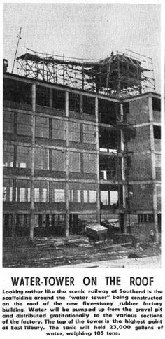 Bata Factory East Tilbury Rubber Factory Building 34 Water Tower under construction Feb 3rd 1939, tank capacity 23,000 gallons