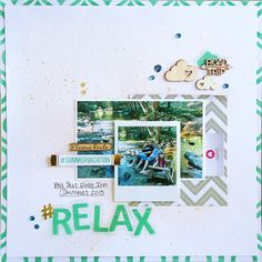 Relax - Chic Tags - Scrapbook.com - Made with Chic Tags supplies.