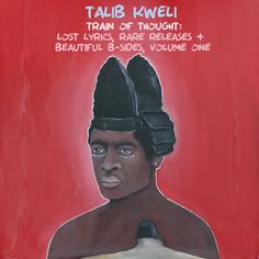 Talib Kweli Releases Rarities and B-Sides Compilation Featuring Kanye West, Killer Mike, Common