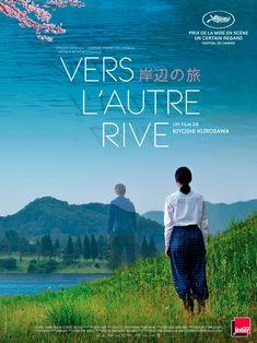 Vers l'autre rive by Kiyoshi Kurosawa, Japan Cinema Paradisio, Bad Film, Films Cinema, Film Streaming Vf, Foreign Movies, Romance, 2015 Movies, Film Strip, Film Books