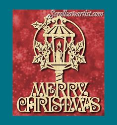 Scroll Saw Patterns :: Holidays :: Christmas :: Plaques & other projects :: Merry Christmas lamp and holly -