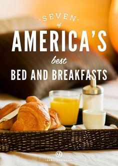 Sleep in at one of these amazing handpicked Bed and Breakfasts, perfect for a little R&R.