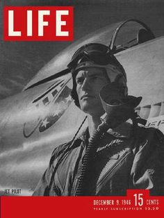 1946 Life Magazine Cover Jet Pilot Published December 1946 Measures 10 x 14 inches Good Condition (some small tears and creases on edges) Has been stored with cardstock and plastic sleeve. Life Magazine, Life Cover, Vintage Magazines, Vintage Ads, Vintage Advertisements, Vintage Photos, Military History, Historical Photos, First Photo