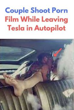 Couple Shoot Porn Film While Leaving Tesla in Autopilot Wtf Funny, Funny Facts, Weird Facts, Funny Jokes, Hilarious, Green Movie, Funny Comments, Self Driving, Get Excited