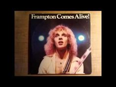 "▶ Peter Frampton - Frampton Comes Alive! [Full LP]   Side One"" - Introduction / Something's Happening – Doobie Wah – Show Me The Way – It's A Plain Shame – Side Two: All I Want To Be (Is By Your Side) – Wind Of Change – Baby, I Love Your Way – I Wanna Go To The Sun – Side Three: Penny For Your Thoughts – (I'll Give You) Money – Shine On – Jumpin' Jack Flash – Side Four: Lines On My Face – Do You Feel Like We Do"