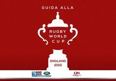 "Prepararsi al Mondiale: online la ""Guida alla Rugby World Cup - England 2015"" - On Rugby"