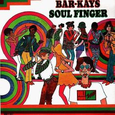 The Bar Kays - Soul Finger