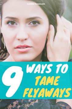 Do you need some hair tips on how to get rid of flyaways? Here you'll find 9 beauty hacks to tame your baby hairs! Growing Out Short Hair Styles, Grow Long Hair, Long Hair Styles, Healthy Hair Tips, Healthy Hair Growth, Diy Hair Care, Hair Care Tips, Easy Hairstyles For Long Hair, Diy Hairstyles
