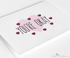 Funny Anniversary Card  Valentine Card  Love Card You're Okay