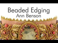 Beaded Edging for Bead Embroidery by Ann Benson