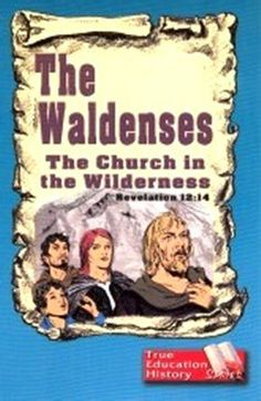 """The Waldenses, The Church in the Wilderness by Eulene Borton.  The faithful Waldenses in their mountain retreats were married in a spiritual sense to God, who promised, """"I will betroth thee unto me in faithfulness and thou shalt know the Lord."""" (Hosea 2:20)  Price - $9.95"""